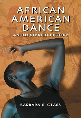 African American Dance By Glass, Barbara S.